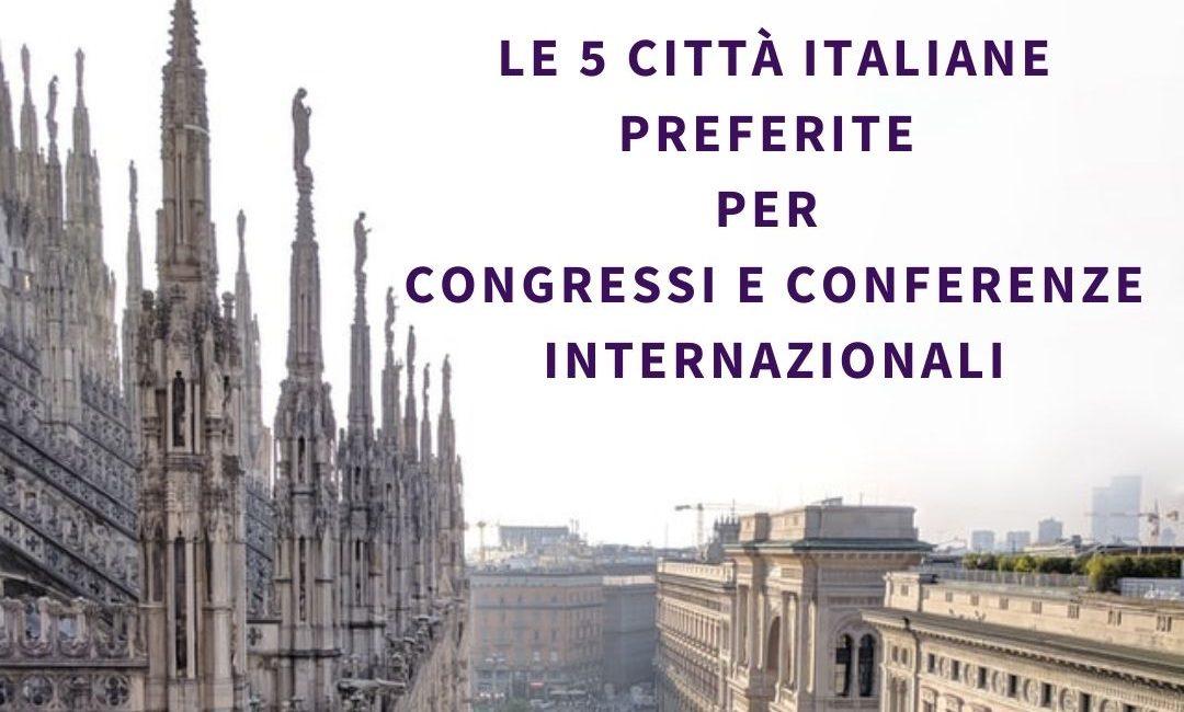 Agenzia di interpreti a Milano | Le 5 città italiane preferite per congressi e conferenze internazionali