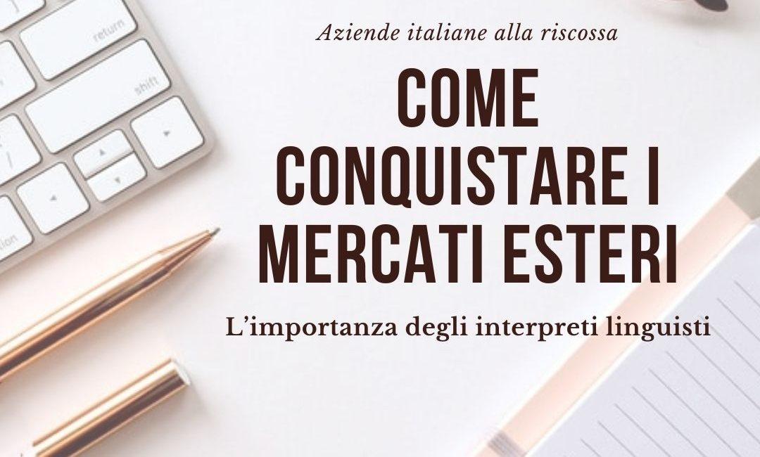 Aziende italiane all'estero: la figura dell'interprete italiano