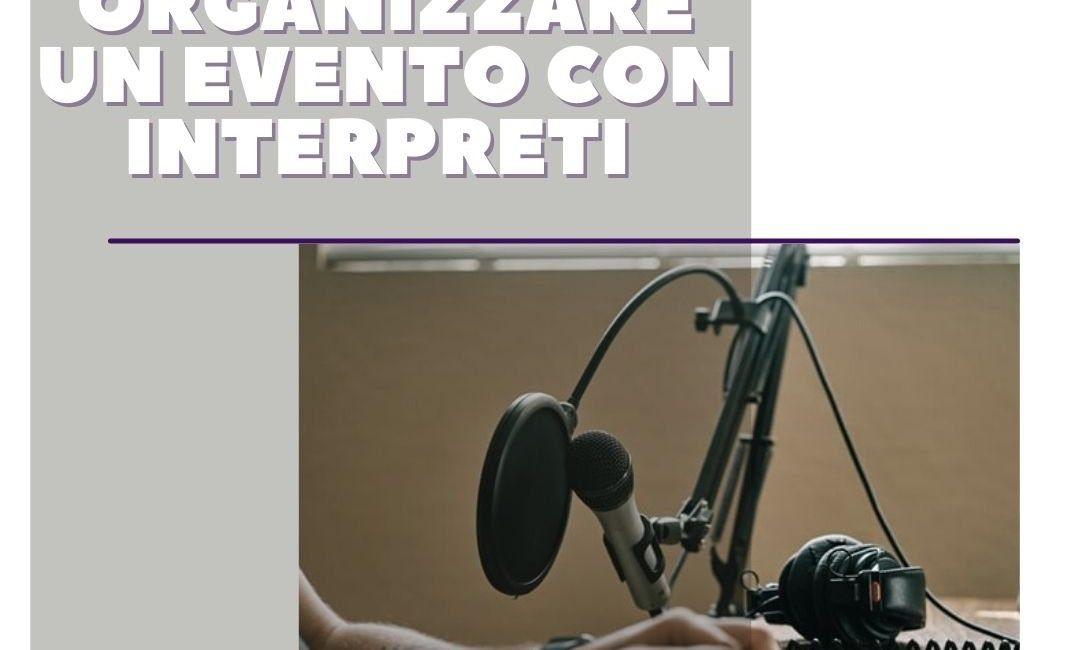 Organizzare un evento con interpreti