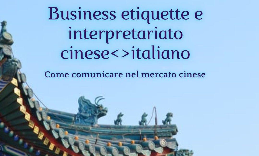 Business etiquette e interpretariato cineseitaliano